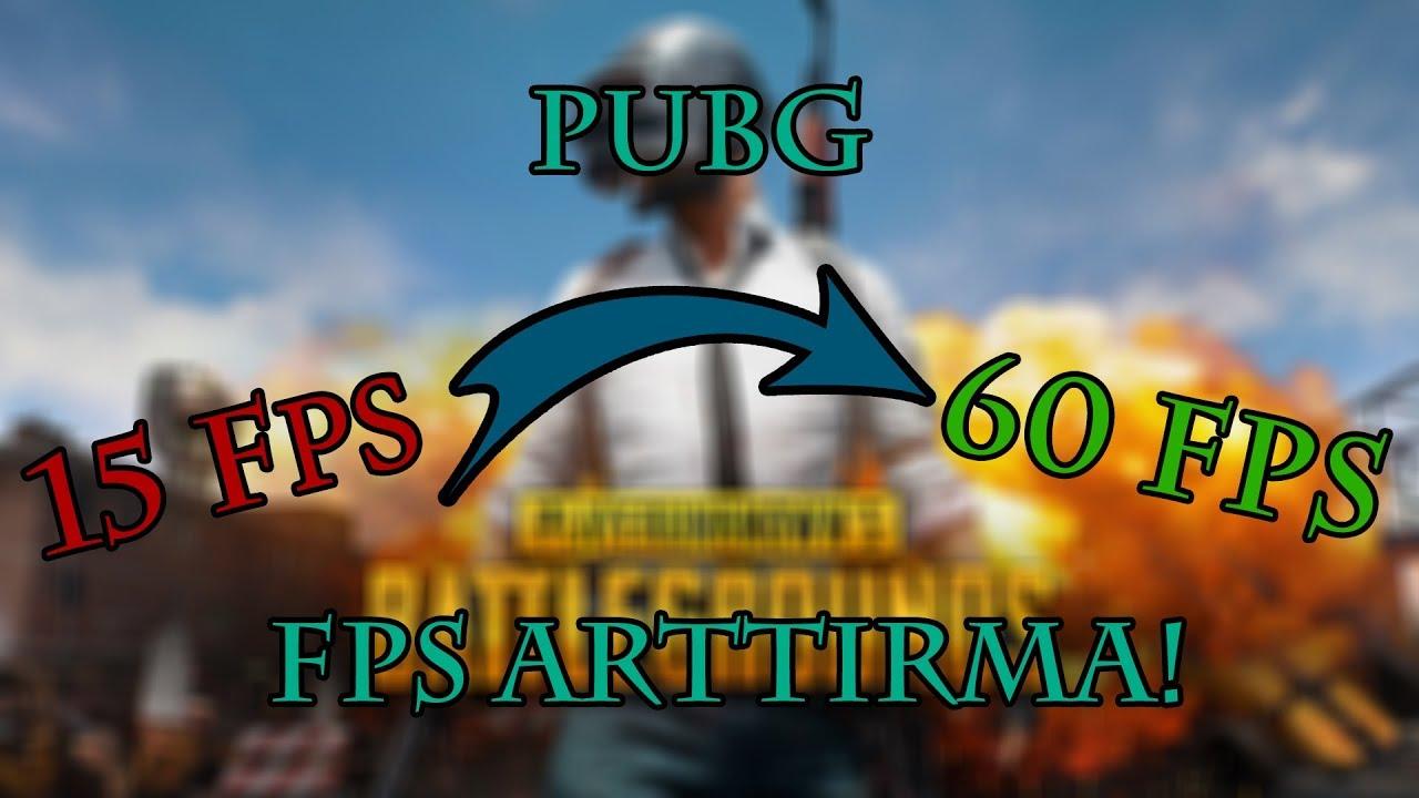 PUBG FPS Arttırma Taktikleri 2020