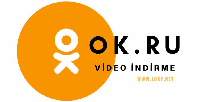 Ok.ru Video & Film İndirme Programsız Nasıl Yapılır?