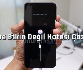 iPhone Etkin Değil Hatası Çözümü