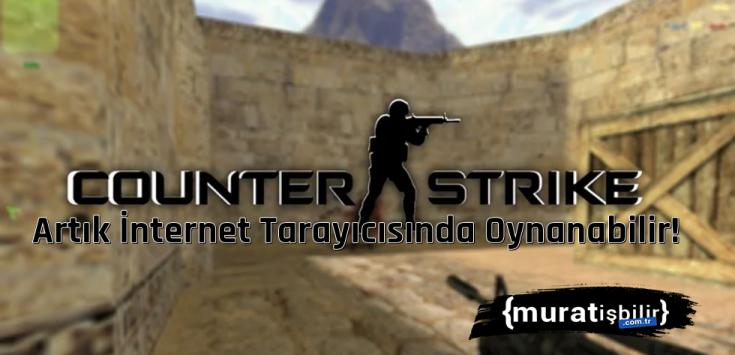 Counter Strike 1.6 Artık İnternet Tarayıcısında Oynanabilir!