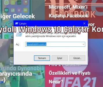 Çok Faydalı Windows 10 Çalıştır Komutları