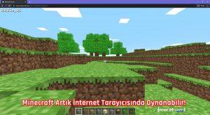 Minecraft Artık İnternet Tarayıcısında Oynanabilir!