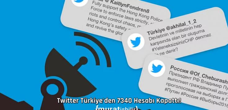 Twitter Türkiye'den 7340 Hesabı Kapattı!