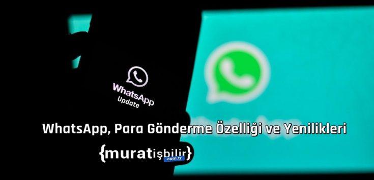 WhatsApp, Para Gönderme Özelliği ve Yenilikleri