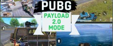 PUBG Mobile Payload Mode 2.0 Güncellemesi