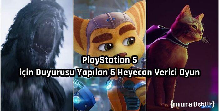 PlayStation 5 İçin Duyurusu Yapılan 5 Heyecan Verici Oyun