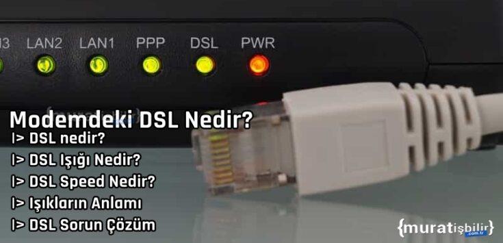 Modemdeki DSL Nedir?