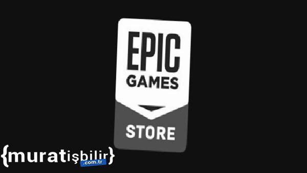 Epic Games'in Haftalık Ücretsiz Oyunları Açıklandı