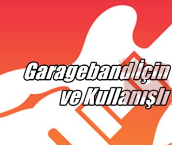 Garageband İçin 11 Basit ve Kullanışlı Tüyolar