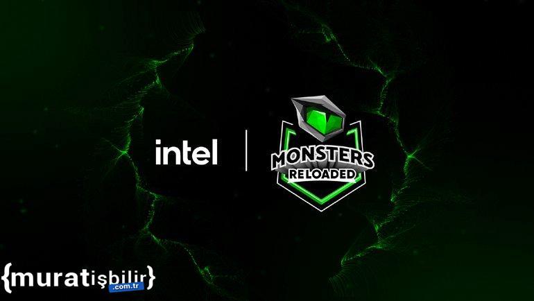 Intel Monsters Reloaded 2021 Heyecanı Başladı!