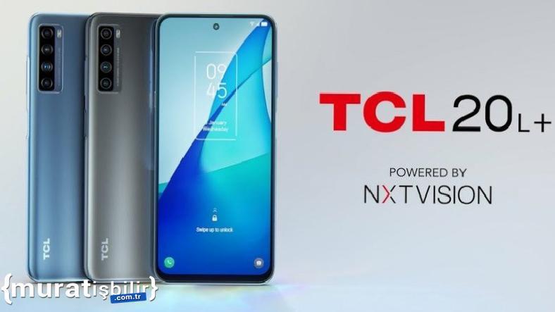 TCL 20L+ Fiyat ve Özellikleri ile Türkiye'de