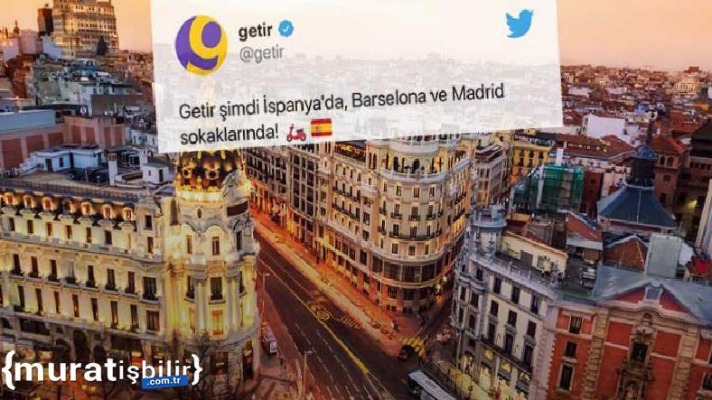 Getir'in Avrupa'daki Son Durağı İspanya Oldu