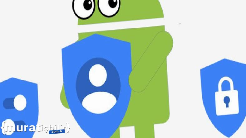 Google'dan Milyarlarca Android Cihazı Etkileyecek Güncelleme