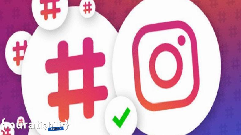 Instagram, Hashtagleri Nereye Koymanız Gerektiğini Açıkladı
