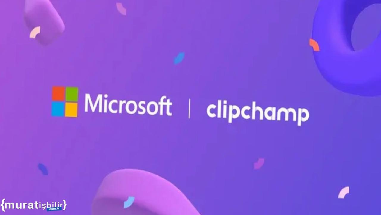 Microsoft, Clipchamp Girişimini Satın Aldı