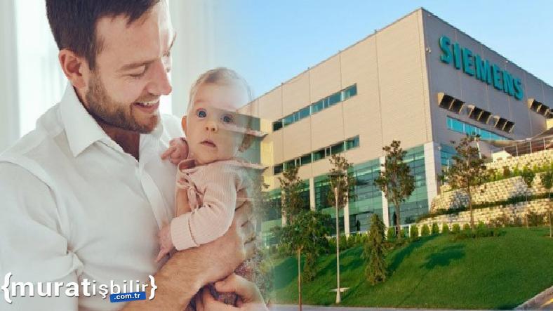 Siemens Türkiye'de Babalık İzni 2 Haftaya Çıkarıldı