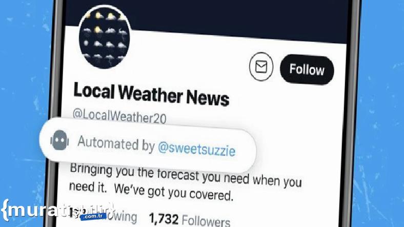 Twitter, 'Bot Hesapları' Etiketleyecek