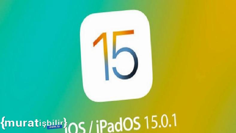 Beklenen iOS 15.0.1 Güncellemesi Geldi
