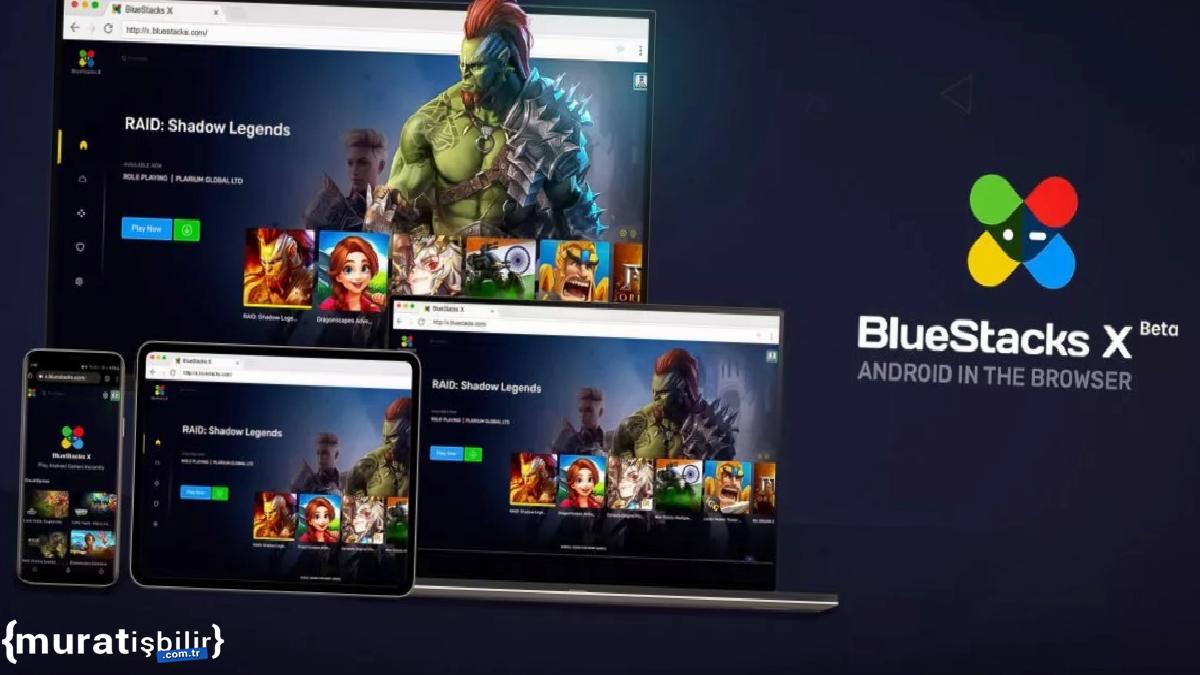 BlueStacks X, Android Oyunlarını Tarayıcıya Getiriyor