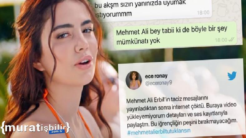 Ece Ronay'dan Mehmet Ali Erbil'e Taciz Suçlaması