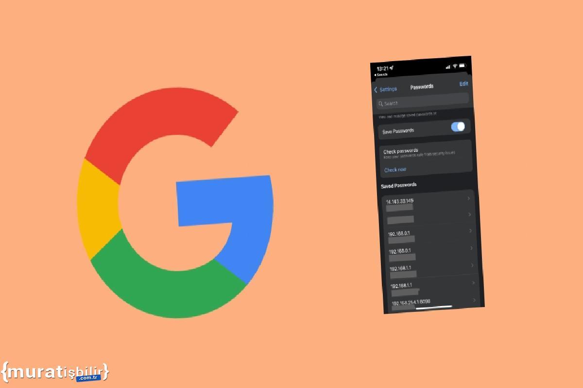 Google, Akıllı Telefonlarda Kayıtlı Şifrelere Erişimi Kolaylaştırıyor