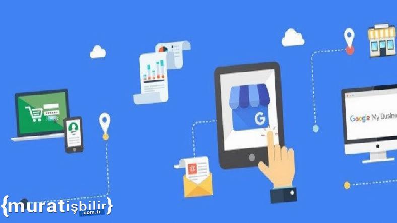 Google İşletme Hesabı Nasıl Açılır, Nelere Dikkat Etmeli?